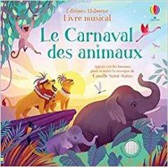 Le carnaval des animaux : livre musical