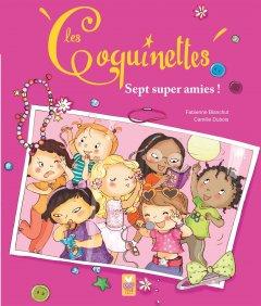 Les Coquinettes - 7 super amies