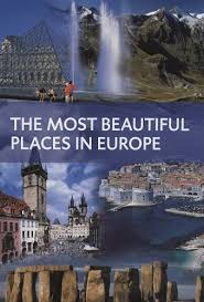 100 Most Beautiful Places of Europe