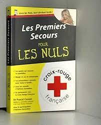 Les premiers secours pour les Nuls