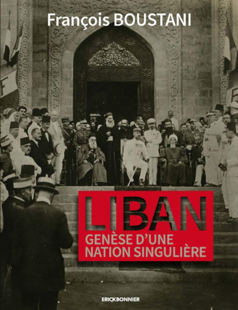 Liban, genèse d'une nation singulière