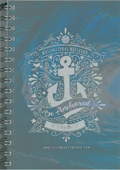Be Anchored-Motivational Notebook