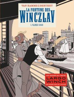 La fortune des Winczlav - Tome 1