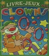 Le livre jeux des clowns vert