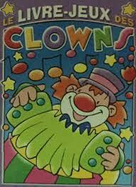 Le livre jeux des clowns mauve