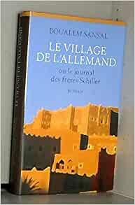 Le village de l'Allemand ou le journal des frères ...