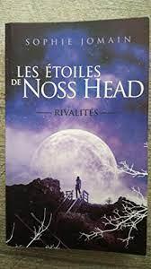 Les Étoiles de Noss Head -Tome 2 -Rivalités