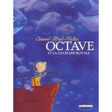 Octave, tome 2 : La Daurade royale