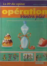 La BD des Copines - Tome 02: Opération ventre plat
