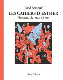 Les Cahiers d'Esther 15 ans